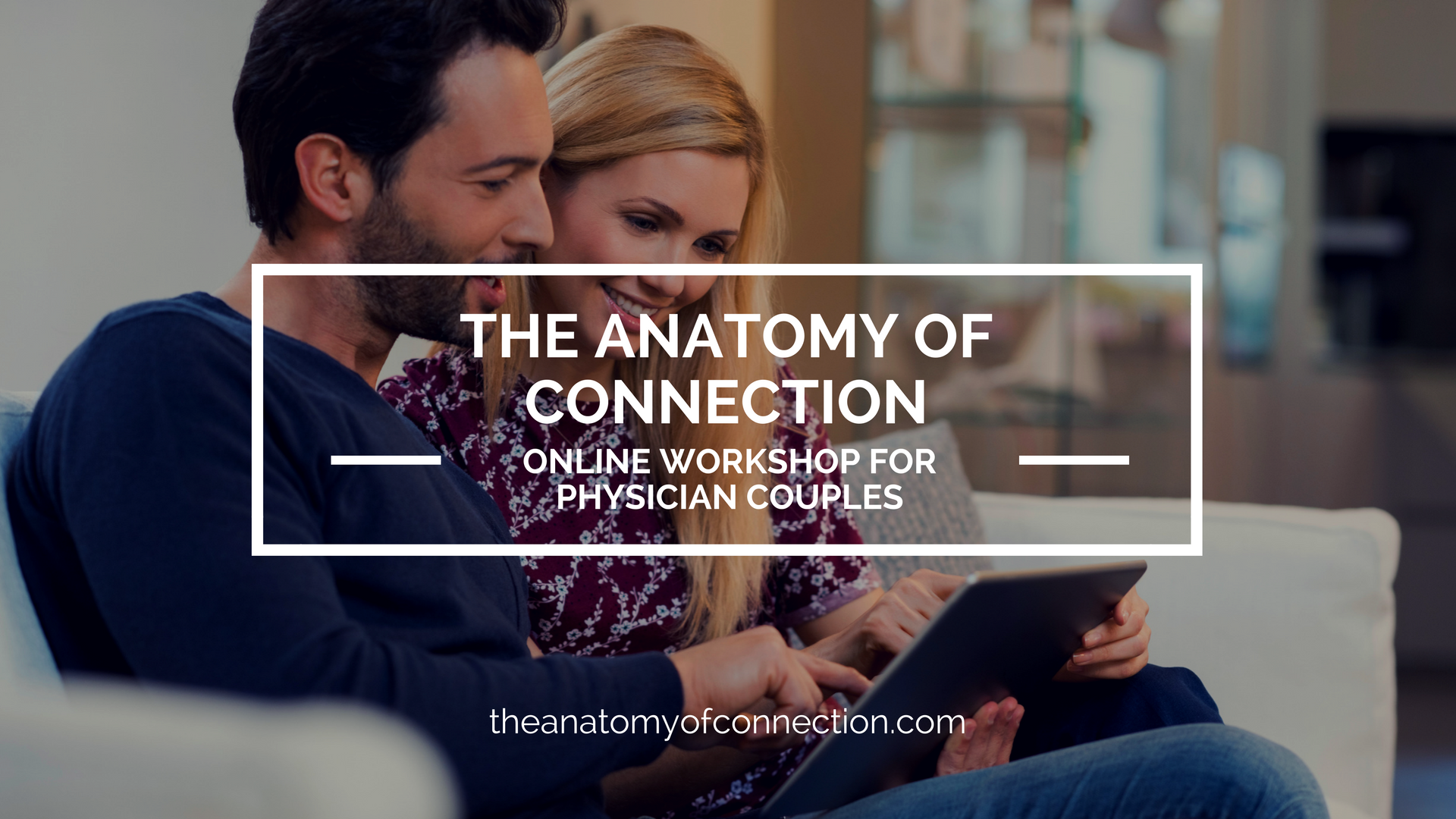 Mobile Responsive Backdoor All Couples_3 — The Anatomy of Connection